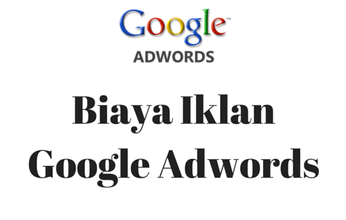 Biaya Iklan Adwords